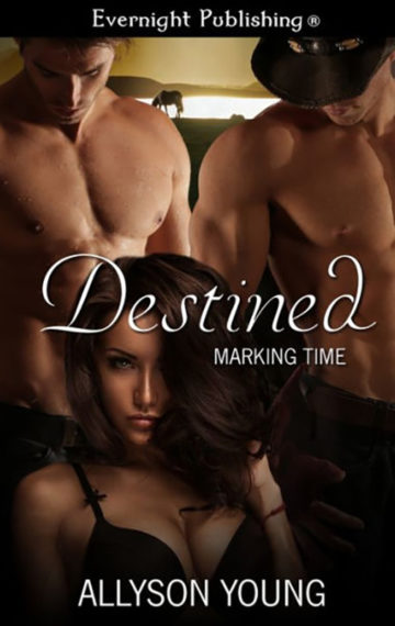 Marking Time #1 – Destined