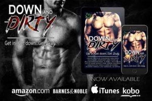 Down and Dirty Release