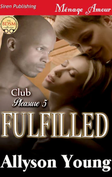 Club Pleasure #5 – Fulfilled