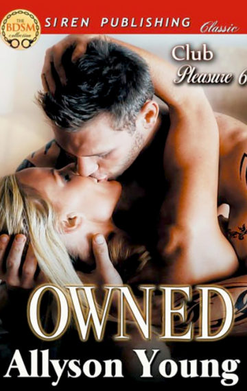 Club Pleasure #6 – Owned
